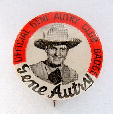 1940's cowboy OFFICIAL GENE AUTRY CLUB BADGE pinback button TV movies Western *