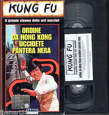 Ordine da Hong Kong Uccidete Pantera Nera (1973) - VHS Fabbri editori Video