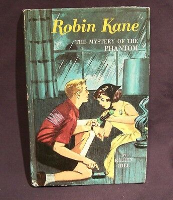 Robin Kane The Mystery of the Phantom 1966 by Eileen Hill VERY GOOD CONDITION