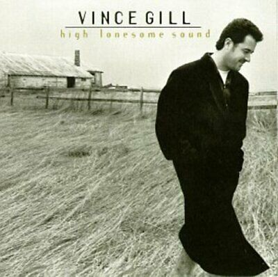 Gill, Vince : Vince Gill: High Lonesome Sound CD