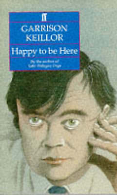 Happy to be Here, Keillor, Garrison, Very Good Book