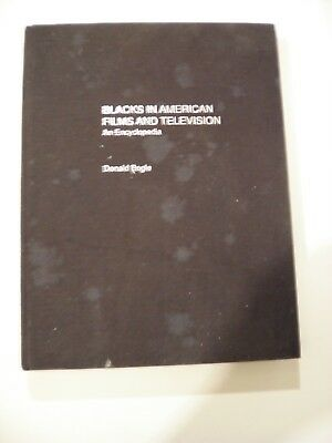 Blacks In American Films And Television And Encyclopedia(1988)Hc~Donald Bogle!