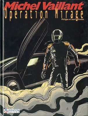 Michel Vaillant N°64 : Operation Mirage / Jean Graton / Eo 2001 / Tres Bon Etat
