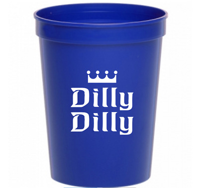 Dilly Dilly 16 ounce Blue Plastic Stadium Cup