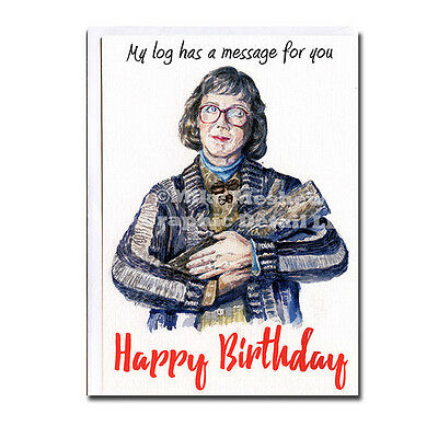 Twin peaks log lady funny birthday greeting card david lynch friend twin peaks log lady funny birthday greeting card david lynch friend mom not aceo bookmarktalkfo Images