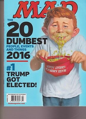 Mad Magazine Feb 2017, 2016 Top 20 Dumbest Events,#1 Trump Got Elected, No Label