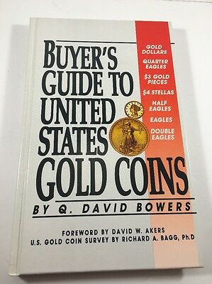 HARDCOVER - Buyer's Guide to United States Gold Coins - Q. David Bowers - 1996 -