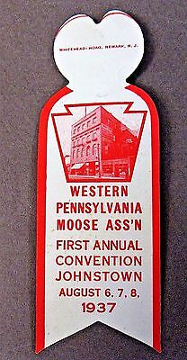 1937 WESTERN PENN. MOOSE 1st ANNUAL JOHNSTOWN Fraternal pinback ATTACHMENT +