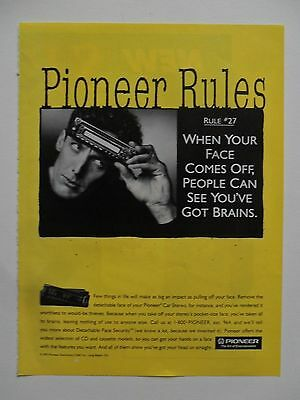 1993 Print Ad Pioneer Electronics Car Stereo ~ When Your Face Comes Off