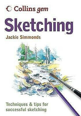 Sketching - Techniques and Tips for Successful ...-NEW-9780007203277 by Simmonds