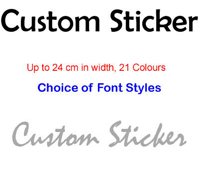 Personalised Vinyl Sticker Any Text Own Words Custom Name Decal Wall Font Colour