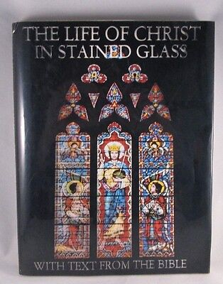 The Life of Christ in Stained Glass (1978, Hardcover) Good Cond
