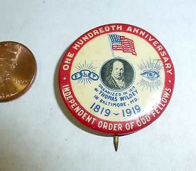 """""""Independend Order the Odd Fellows"""" 100th anniversary button, 1819-1919"""