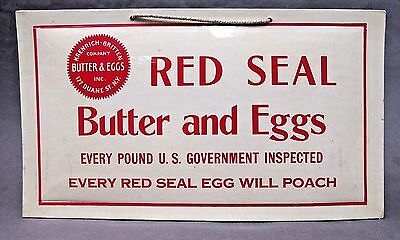 1930's RED SEAL BUTTER AND EGGS New York Crystaloid Sign +