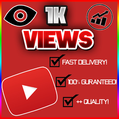 1,000 1K Youtube View (FAST/QUICK AND RELIABLE!) 100% GUARANTEED