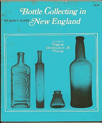 1969 Bottle Collecting in New England Digging Identification Pricing John Adams