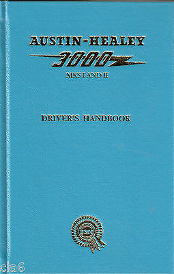 Austin Healey 3000 Mk 1 and Mk 2 Owners Handbook - Drivers Handbook *NEW