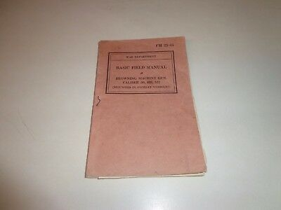 Basic Field Manual..Browning Machine Gun, Caliber .50, HB, M2 1942