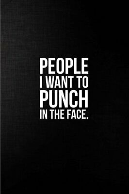 People I Want to Punch in the Face: Best by Awesome Notebooks New Paperback Book