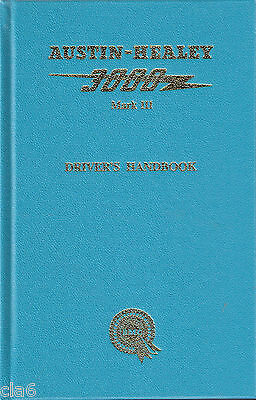 Austin Healey 3000 Mk 3 Owners Handbook - Mark III Drivers Handbook *NEW