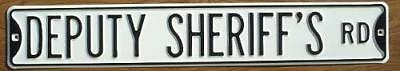 DEPUTY SHERIFF'S RD  Steel Street Sign decor signs cars transporation  novelty