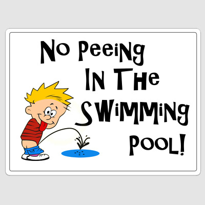 Humorous No Peeing In The Swimming Pool Aluminium Sign Make Great Gift