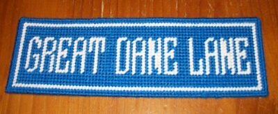 Brand New Needlepoint Street Sign GREAT DANE LANE For Dog Rescue Charity