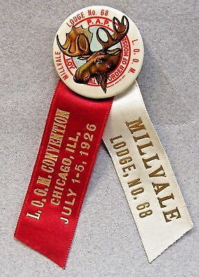 1926 MILLVALE #68 MOOSE Chicago P.A.P. L.O.O.M. Fraternal pinback button ribbon+