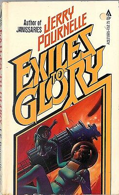 Jerry Pournelle - Exiles to Glory - 1980 p/b
