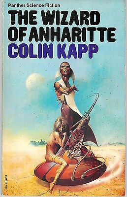 Colin Kapp - The Wizard of Anharitte - 1975 p/b