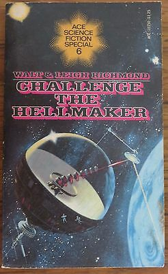 Walt and Leigh Richmond - Challenge the Hellmaker - 1976 p/b