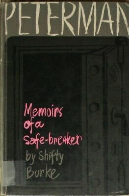 Peterman: Memoirs of a Safe-Breaker, Burke, Shifty, Very Good Book