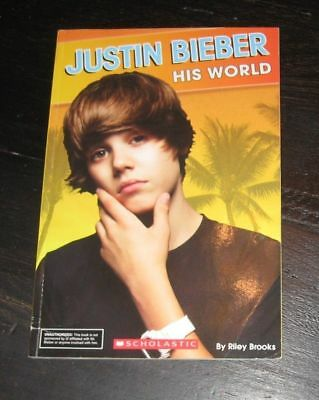 Justin Bieber HIS WORLD pb BOOK by Riley Brooks 2010 lots of PHOTOS