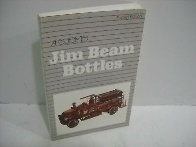 A Guide to Jim Beam Bottles ( Pocket Edition) Fine paperback, illusts. Free S&H