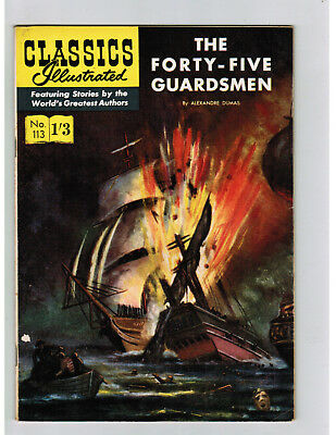 CLASSICS ILLUSTRATED COMIC No. 113 Forty-Five Guardsmen  1/3 HRN 129