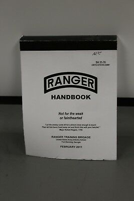 US Army Ranger Handbook : Not for the Weak or Fainthearted - SH 21-76, Feb 2011
