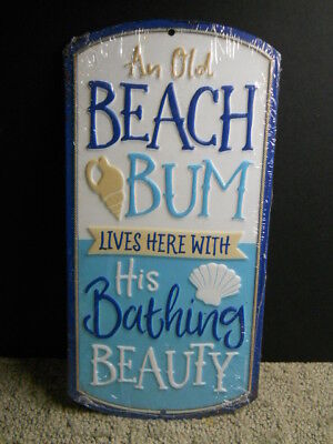 An Old Beach Bum Lives Here With His Bathing Beauty Metal Sign Beach Nautical..