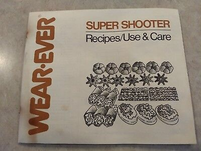 Wear-Ever Super Shooter Cookie Press 70123 Replacement Instruction Manual
