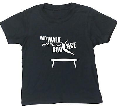 Why Walk When You Can Bounce Trampolining kids short sleeve t-shirt