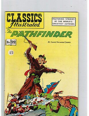 CLASSICS ILLUSTRATED COMIC No. 22 The Pathfinder 1/3 HRN 129