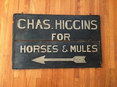 "Antique Large Wood Sign Chas. Higgins For Horses And Mules  37 3/4"" X 23"""