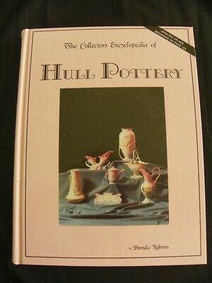 Collector's Encyclopedia of Hull Pottery by Brenda Roberts (1980, Hardcover,...