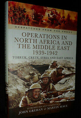 Operations in North Africa and the Middle East 1939-1942 by John Grehan, Martin