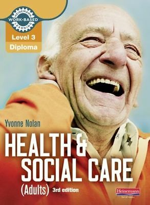 Level 3 Health and Social Care Adults Diploma Candidate Book by Nolan Yvonne NEW