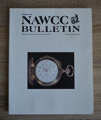 NAWCC Bulletin August 1997 National Association of Watch and Clock Collectors