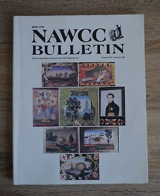 NAWCC Bulletin June 1997 National Association of Watch and Clock Collectors