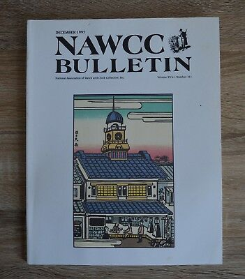 NAWCC Bulletin December 1997 National Association of Watch and Clock Collectors