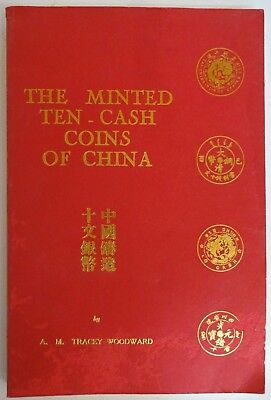 The Minted Ten-Cash Coins of China by Tracey Woodward 1971 Softcover