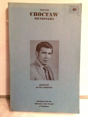 English To Choctaw Dictionary-Charles Eastman Brown 4Th Edition Native American