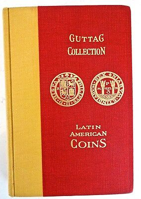 Guttag Collection Latin American Coins 1929